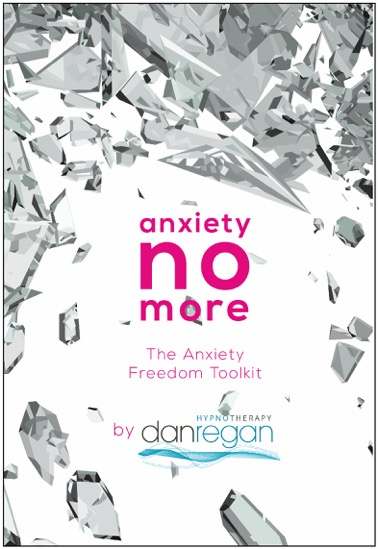 Anxiety_No_More_Manual_Dan_Regan_Hypnotherapy