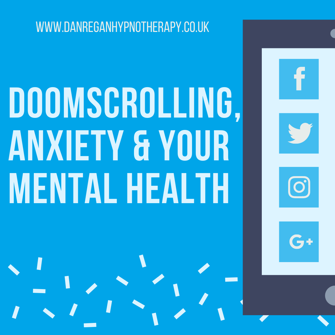 doomscrolling anxiety mental heallth hypnotherapy ely