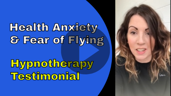 health anxiety and fear of flying hypnotherapy testimonial