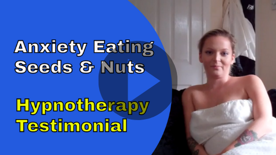 hypnotherapy anxiety eating seeds nuts testimonial